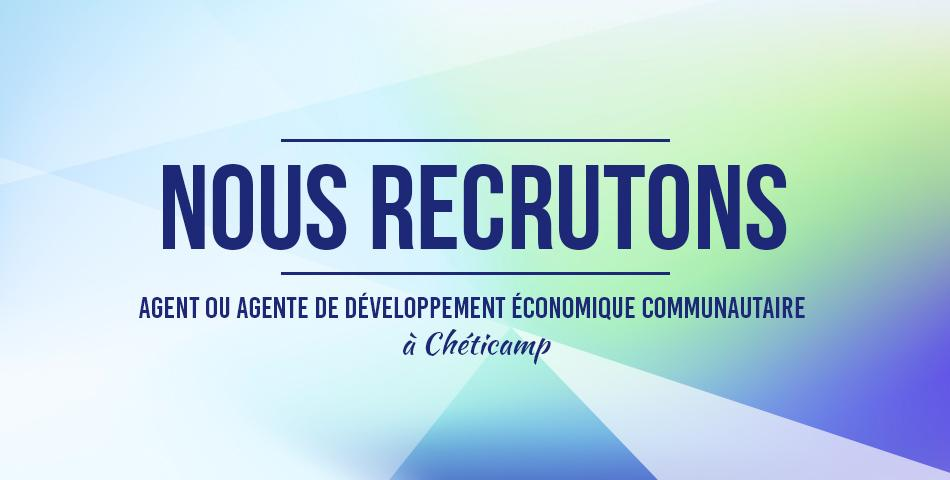 Nous recrutons agent cheticamp